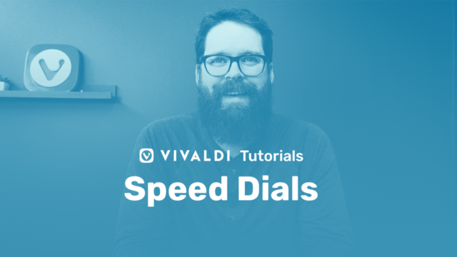 "Picture of Vivaldi colleague with following title as overlay ""Speed Dials"""